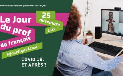 Appel à projets financés 2021 : Journée internationale des professeurs de français